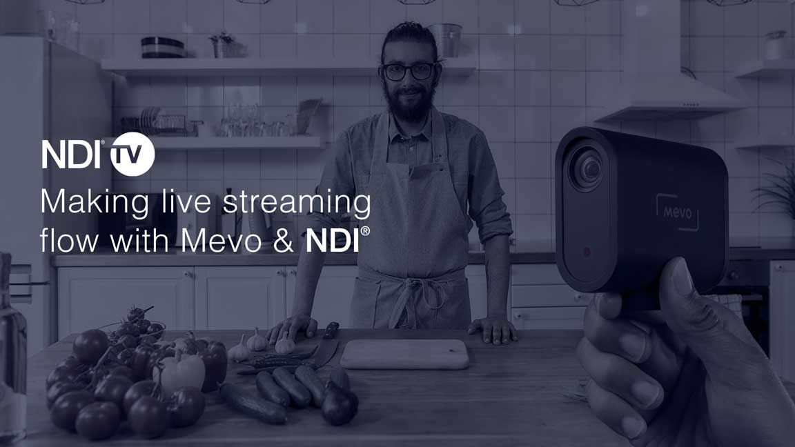 Making live streaming flow with Mevo & NDI