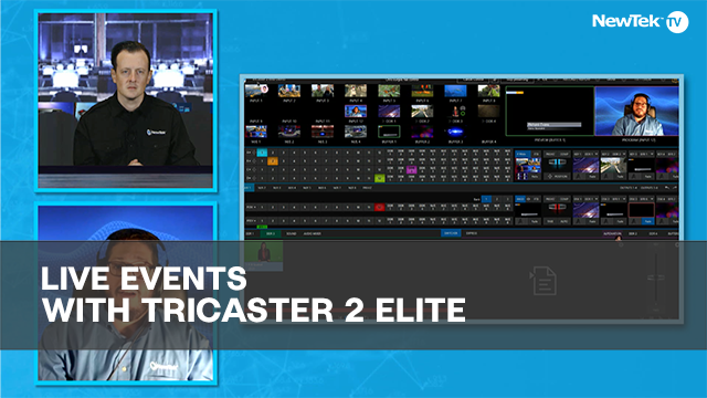 Live Events with TriCaster 2 Elite