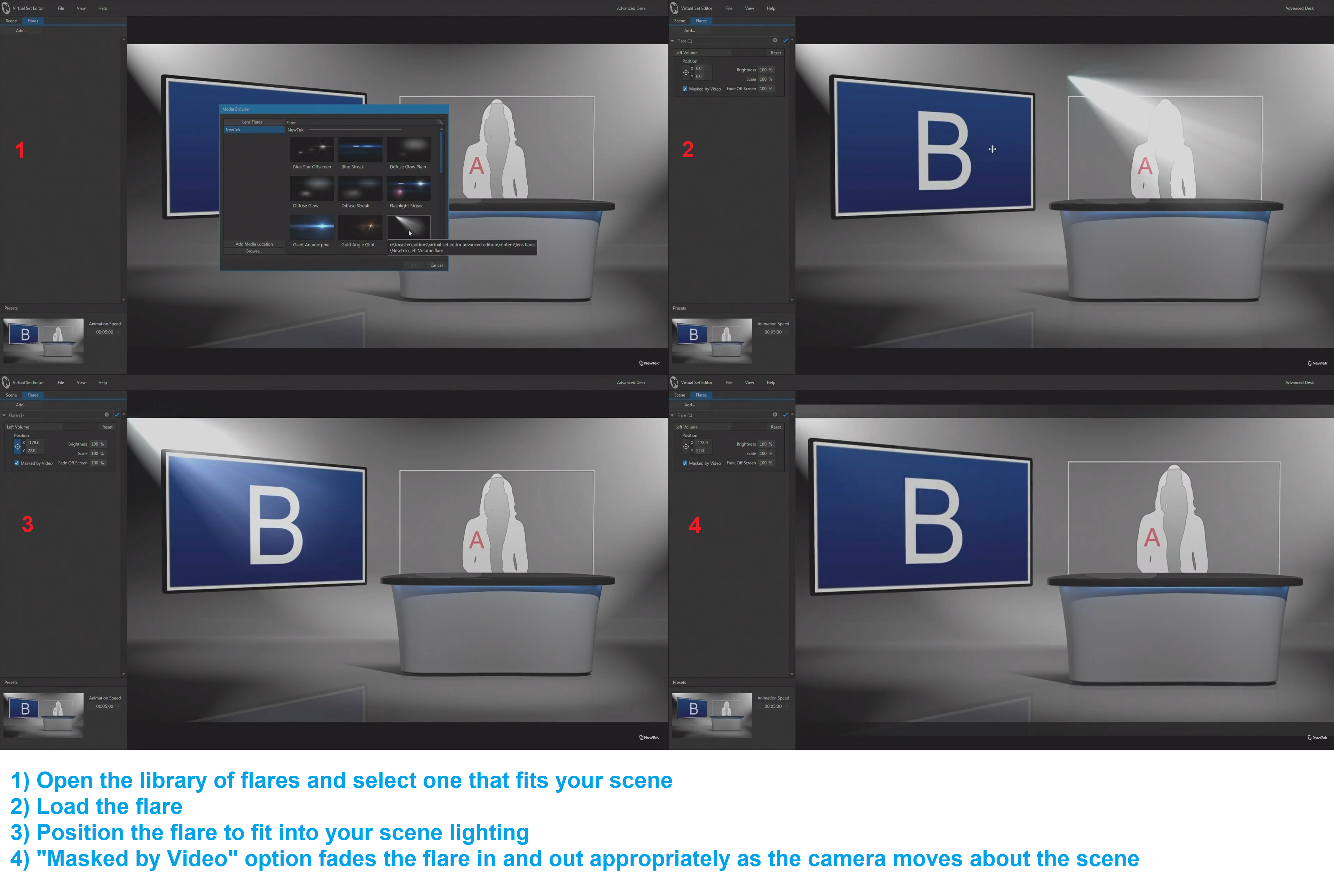 Lens flares are available in virtual sets in TriCaster Advance Edition Virtual Set Editor.