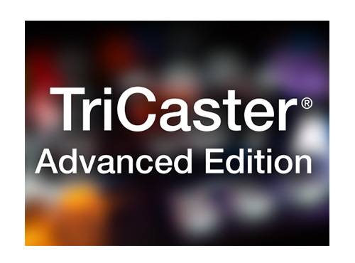 TriCaster<sup>®</sup> Advanced Edition