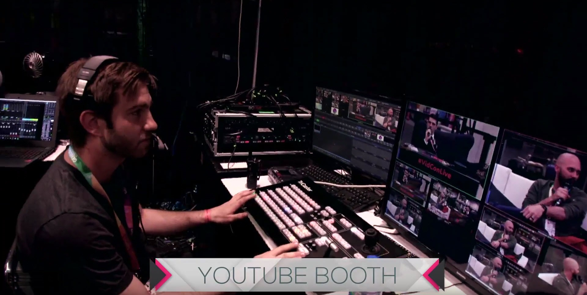 Another TriCaster was located in the YouTube Booth on the convention floor.